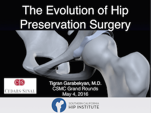 Cedars GR Title Page 1 - The Evolution of Hip Preservation Surgery